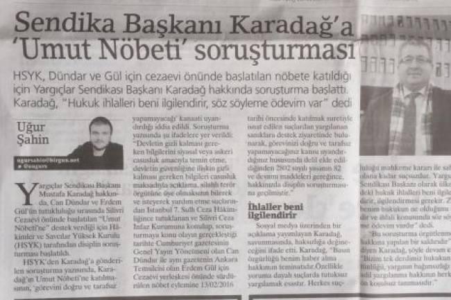 Basında Mustafa Karadağ ile ilgili başlatılan disiplin soruşturması hakkında çıkan haberler